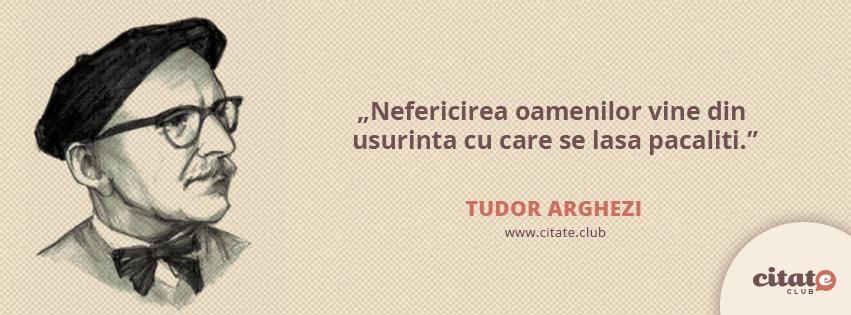citate despre tudor arghezi citate tudor arghezi Arhive   Citate Celebre | Citate Celebre citate despre tudor arghezi